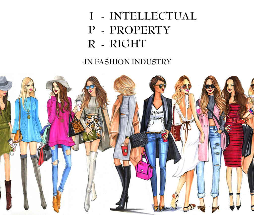 Intellectual Property Rights in fashion industry