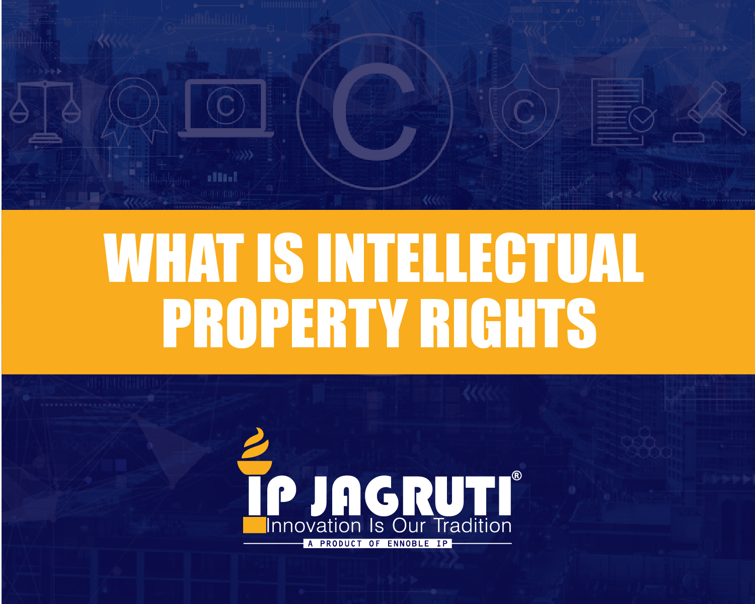 What is intellectual property rights.