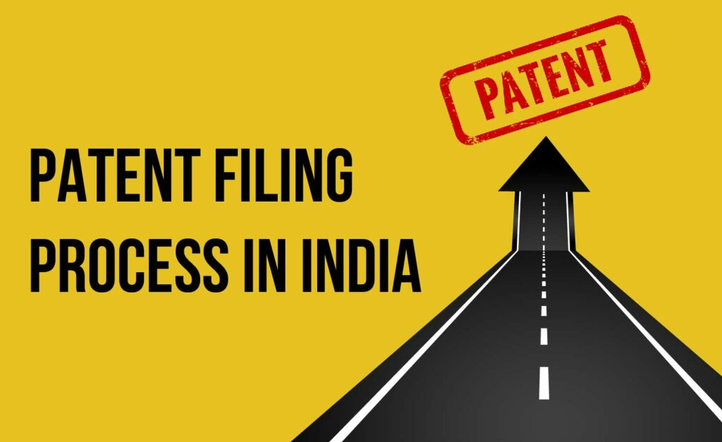 PATENT FILING PROCESS IN INDIA