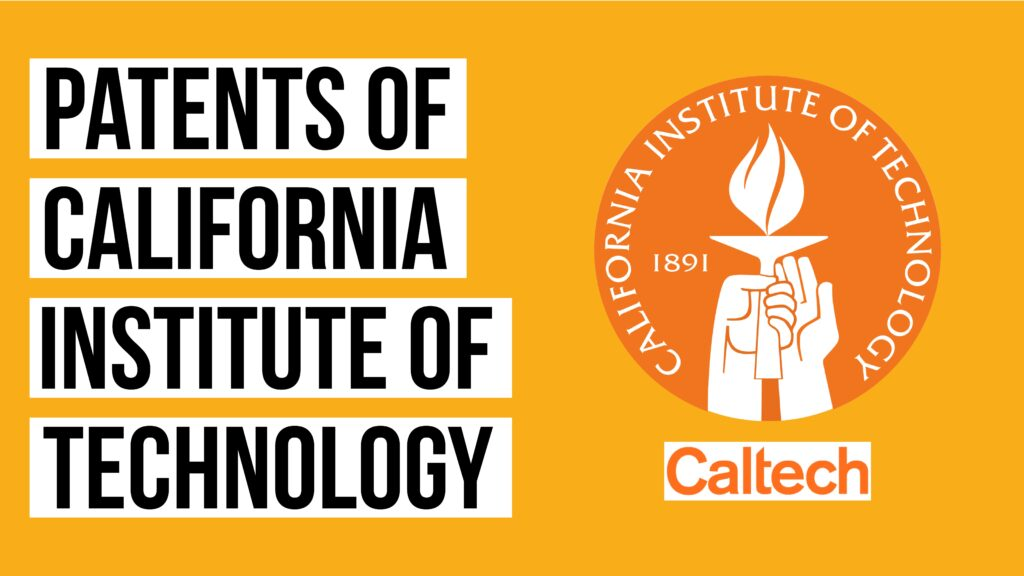 California Institute of Technology and Its Patents