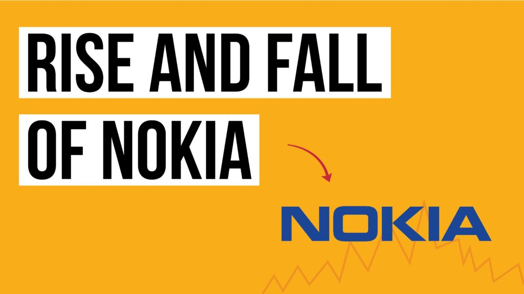 Rise and downfall of nokia
