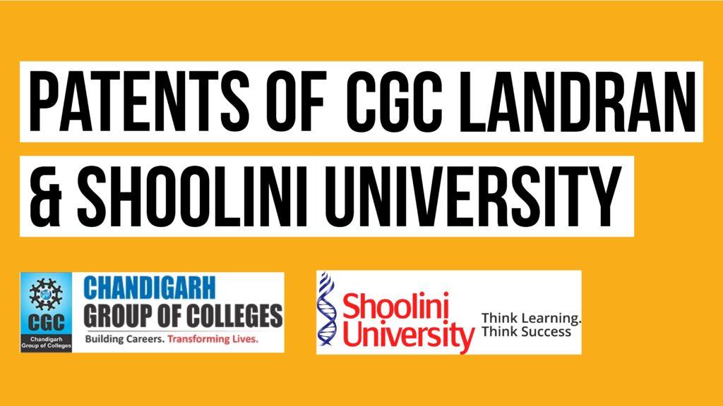 CGC and Shoolini University Patents